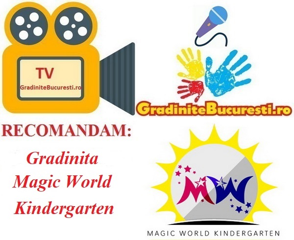 TV-GradiniteBucuresti.ro RECOMANDA Gradinita Magic World Kindergarten