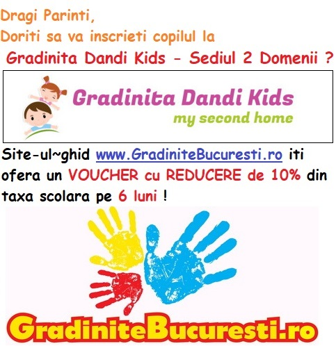 Gradinita Dandi Kids - Sediul 2 Domenii